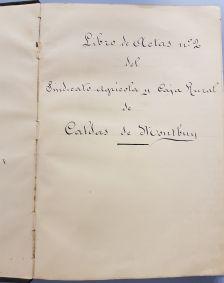 Llibre d'actes número 2 del Sindicat Agrícola i Caixa Rural de Caldes de Montbui de 1920 a 1954